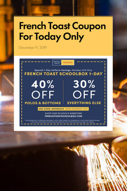 French Toast Coupon For Today Only