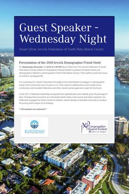 Guest Speaker - Wednesday Night