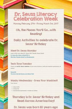 Dr. Seuss Literacy Celebration Week