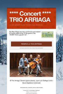 **** Concert **** TRIO ARRIAGA