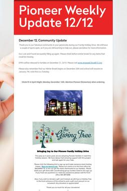 Pioneer Weekly Update 12/12