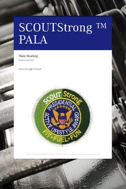 SCOUTStrong ™ PALA