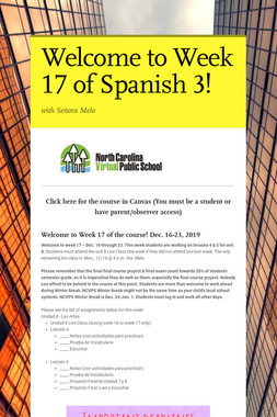 Welcome to Week 17 of Spanish 3!