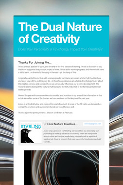 The Dual Nature of Creativity