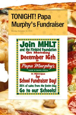 TONIGHT! Papa Murphy's Fundraiser
