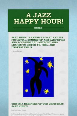 A Jazz Happy Hour!