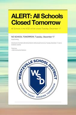 ALERT: All Schools Closed Tomorrow