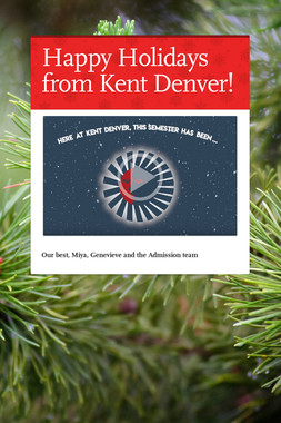 Happy Holidays from Kent Denver!