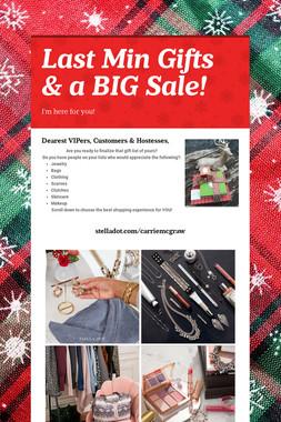 Last Min Gifts & a BIG Sale!