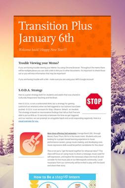 Transition Plus  January 6th