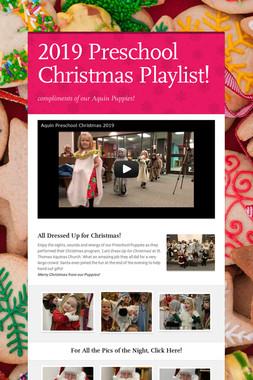 2019 Preschool Christmas Playlist!