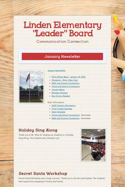 """Linden Elementary """"Leader"""" Board"""