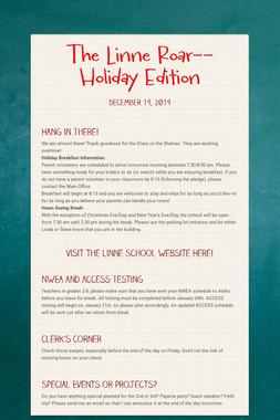 The Linne Roar--Holiday Edition