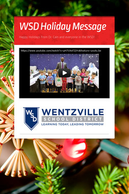 WSD Holiday Message