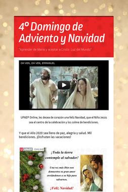 4° Domingo de Adviento y Navidad