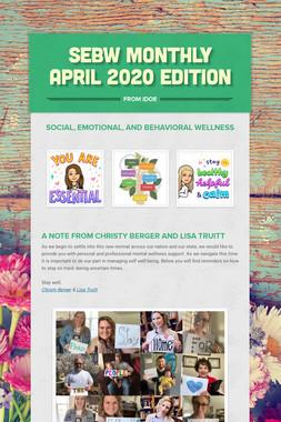 SEBW Monthly April 2020 Edition