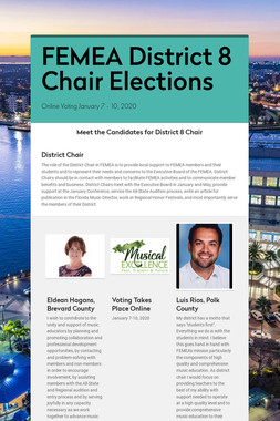 FEMEA District 8 Chair Elections