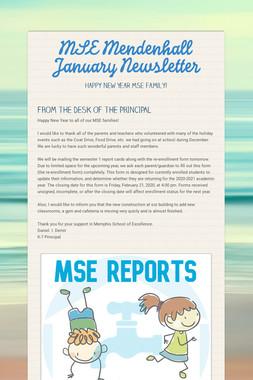 MSE Mendenhall January Newsletter