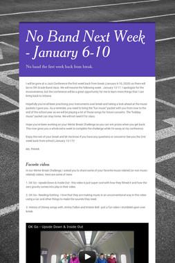 No Band Next Week - January 6-10
