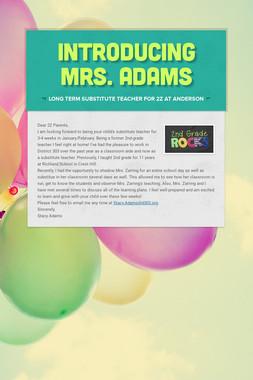 Introducing Mrs. Adams