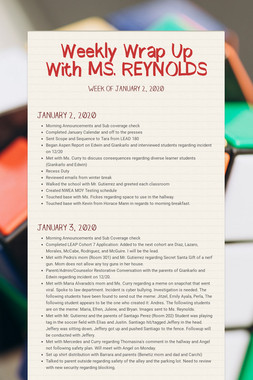 Weekly Wrap Up With MS. REYNOLDS