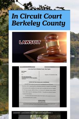 In Circuit Court Berkeley County