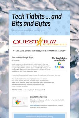 Tech Tidbits ... and Bits and Bytes