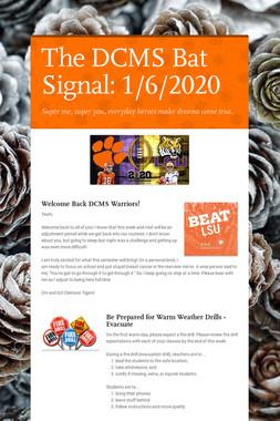 The DCMS Bat Signal: 1/6/2020