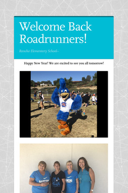 Welcome Back Roadrunners!