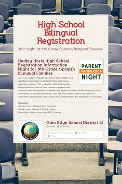 High School Bilingual Registration