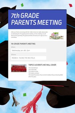 7th GRADE PARENTS MEETING