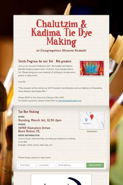 Chalutzim & Kadima Tie Dye Making