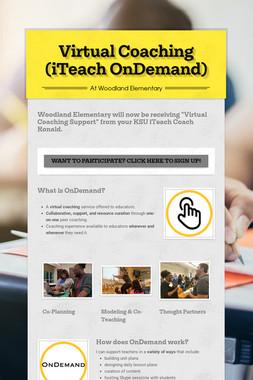 Virtual Coaching (iTeach OnDemand)