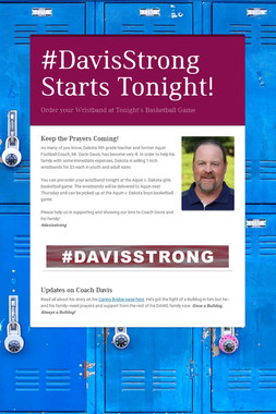 #DavisStrong Starts Tonight!