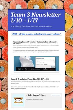 Team 3 Newsletter 1/10 - 1/17