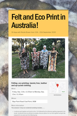 Felt and Eco Print in Australia!