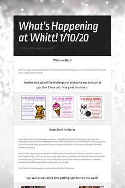 What's Happening at Whitt! 1/10/20