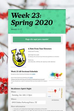 Week 23: Spring 2020