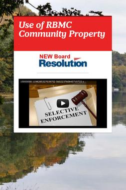 Use of RBMC Community Property