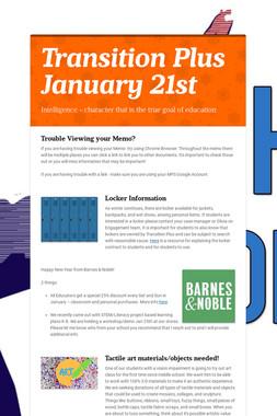 Transition Plus  January 21st