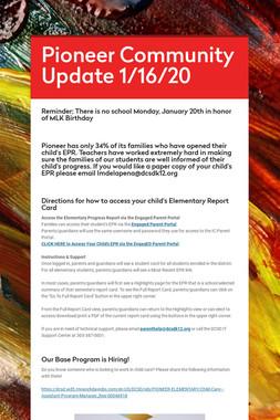 Pioneer Community Update 1/16/20