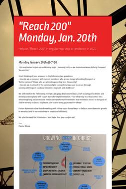 """Reach 200""       Monday, Jan. 20th"