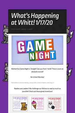 What's Happening at Whitt! 1/17/20