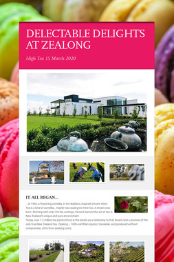 DELECTABLE DELIGHTS AT ZEALONG