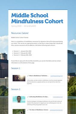 Middle School Mindfulness Cohort