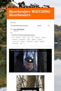 Riverbenders WATCHING Riverbenders