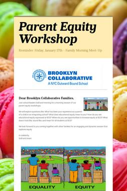 Parent Equity Workshop