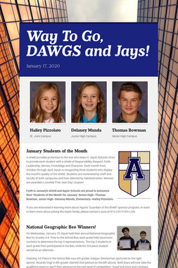 Way To Go, DAWGS and Jays!
