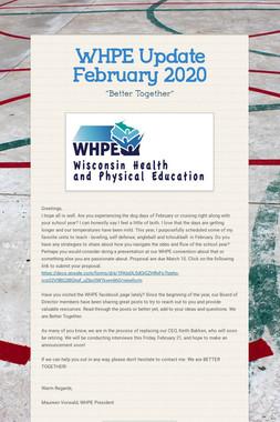 WHPE  Update February 2020