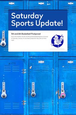Saturday Sports Update!